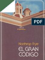102606529 Northrop Frye El Gran Codigo Una Lectura Mitologica y Literaria de La Biblia