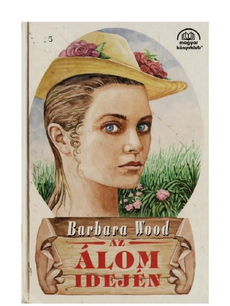 Wood Barbara-Az álom idején 986bfb1389