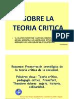 Teoría Crítica. Sobre la teroia crítica.