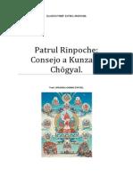 PATRUL RINPOCHE Consejo a Kunzang Chögyal.