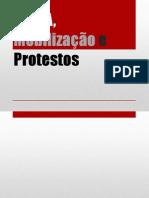 MÍDIA, Mobilização e Protestos
