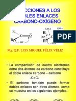 reaccionesalosdoblesenlacescarbono-oxgeno-100530225626-phpapp02