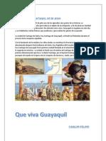 Fundacion de Guayaquil 25 de Julio