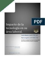 Impacto de la tecnología en su área laboral