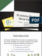 El Sistema Ready Work-Factor