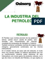 La Industria del Petróleo