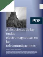 APLICACIONES DE LAS ONDAS ELECTROMAGNÉTICAS EN LAS TELECOMUNICACIONES