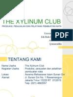 THE XYLINUM CLUB PRESENTATION