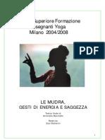 Antonella Marchello - Le Mudra Gesti Di Energia E Saggezza