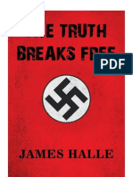 The Truth Breaks Free by James Halle