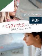 A Garota Do Outro Lado Da Rua - Lycia Barros