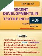 Recent development in textile industry