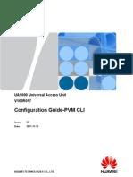 UA5000 Configuration Guide-PVM CLI(V100R017_08)