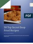 50 Top Secret Deep Fried Recipes