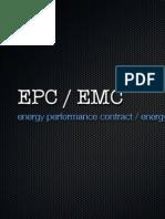 Energy Performance Contract (EPC) / Energy Management Contract (EMC)