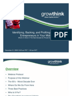 Growthink, Backing-Profiting With Entrepreneurs in Your Midst