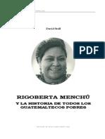 13111587 David Stoll Rigoberta Menchu y La Historia de Todos Los Guatemaltecos Pobres