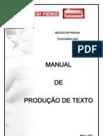 MANUAL DE PRODUÇÃO DE TEXTO