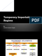 Temporary Importation Regime