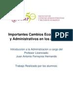 Importantes Cambios Economicos y Administrativos en Los 80_s