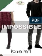1. Impossible - Komal Kant