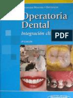 Operatoria Dental Integracion Clinica 4ta Ed - Barrancos Mooney P1.pdf