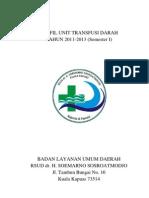 Profil Unit Transfusi Darah Tahun 2011-2013 (Semester I)
