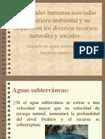 Actividades Humanas Asociadas Al Deterioro Ambienta (Aguas Subterraneas e Impacto Sonoro)