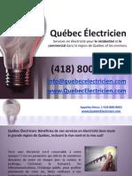 Entreprise en Électricité à Québec 418-800 8662