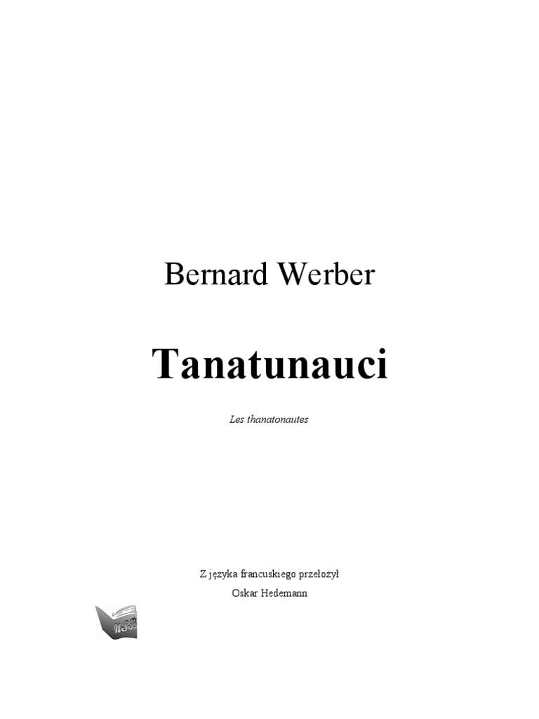 Bernard Werber Tanatonauci