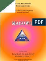 Wiera Iwanowna Krzyżanowska - Magowie