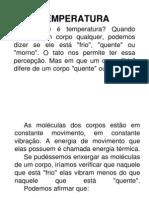 Temperatura, calorimetria e Propagação de calor