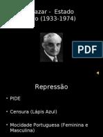 Salazar -  Estado Novo (1933-1974)