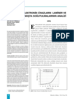 Tek Yongalı Elektronik Cihazların Laminer ve Türbülanslı Akışta Soğutulmalarının Analizi