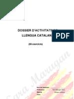 Dossier de 99 Exercicis Llengua Catalana