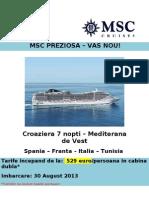 MSC Preziosa - 30 August 2013 - Mediterana de Vest - Barcelona - Dbl