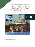 """""""El cohete Condor y el Teniente Coronel Ingeniero Militar, Argentino del Valle Larrabure"""""""