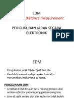EDM- Electronic Distance Measurement