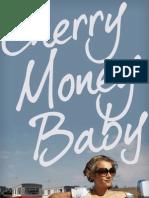Cherry Money Baby by John M. Cusick - Chapter Sampler