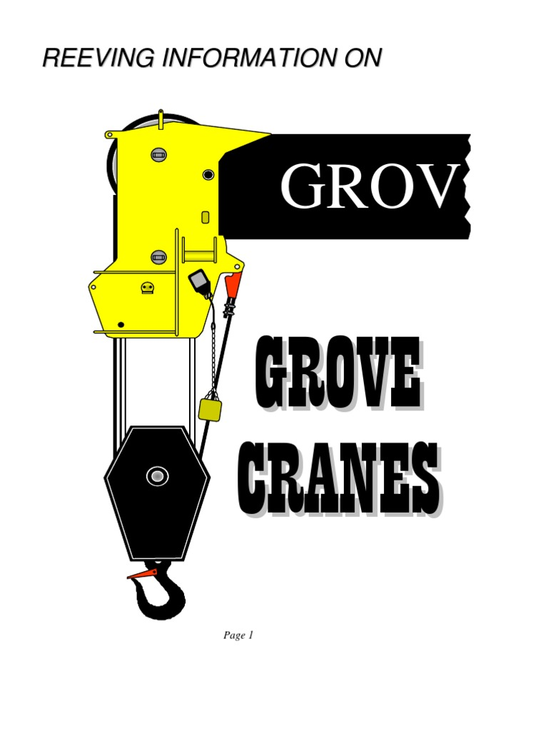 Reeving Information Grove Cranes | Crane (Machine) | RopeScribd