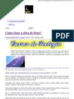 Como fazer a obra de Deus_ _ Portal da Teologia.pdf