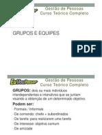 Módulo 05 - Aula 001 - Grupos e Equipes