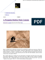 A Pergunta Batista Mais Comum _ Portal da Teologia.pdf
