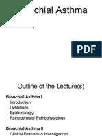 Bronchial Asthma (I,II &III)Lectures