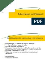 Tuberculosis in Children II