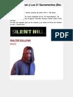 Walter Sullivan y Los 21 Sacramentos (Bio-Silent Hill) - Taringa!