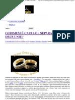 O HOMEM É CAPAZ DE SEPARAR O QUE DEUS UNIU_ _ Portal da Teologia.pdf