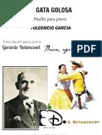 LA GATA GOLOSA. Pasillo. Fulgencio García. Transc., Gerardo Betancourt.