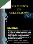 Los cultos de Celebración