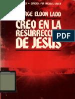 George E Ladd Creo en La Resurreccion de Jesus x Eltropical
